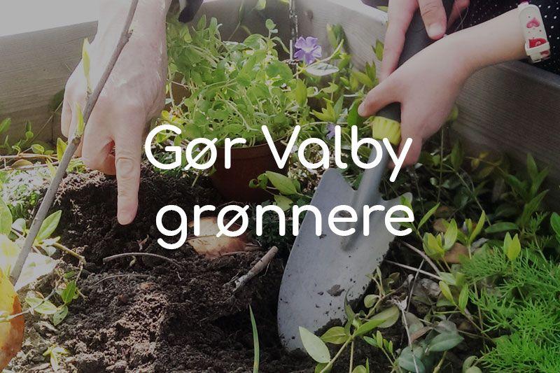 Gør Valby grønnere