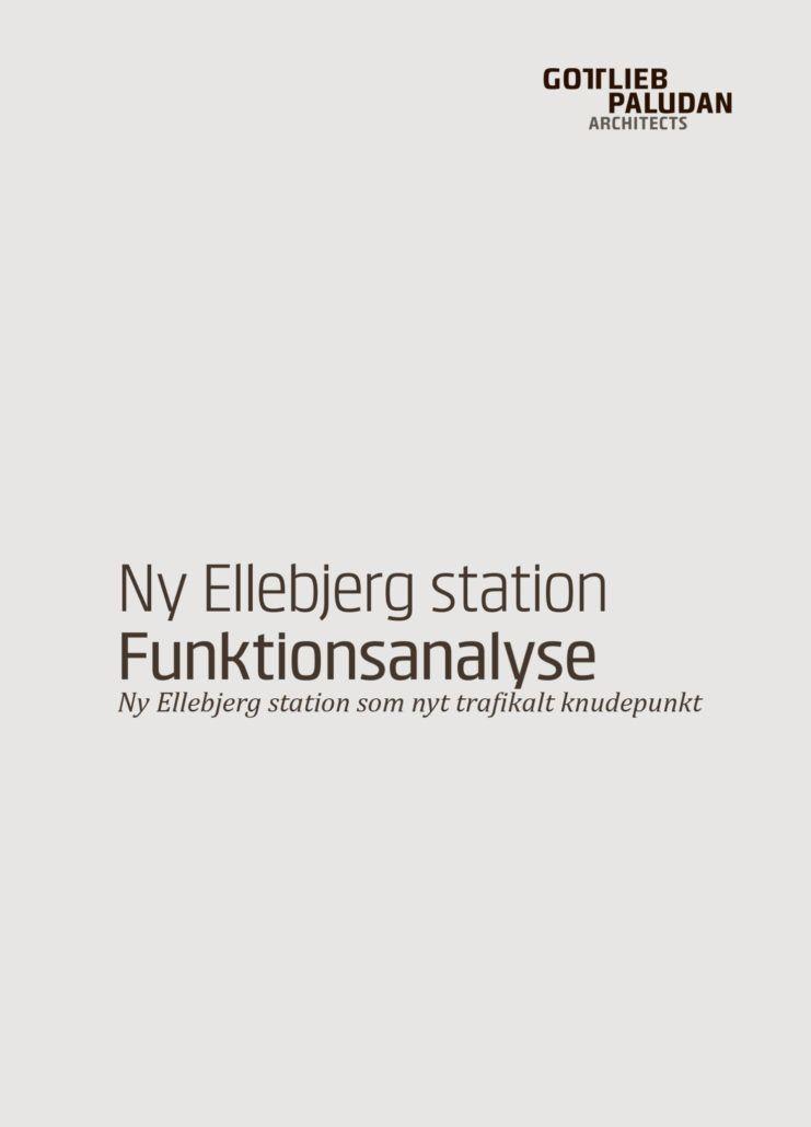 Funktionsanalyse Ny Ellebjerg station Valby
