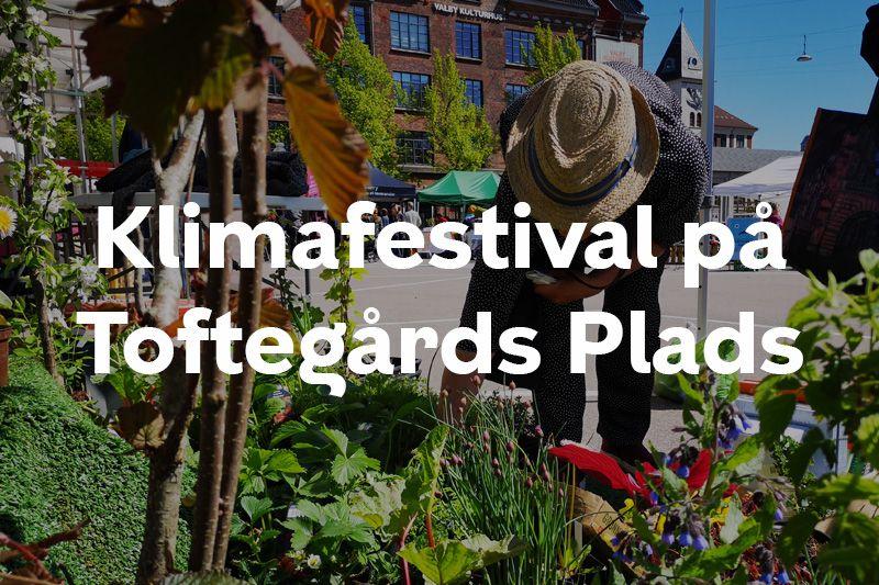 Klimafestival Toftegårds Plads Valby knap