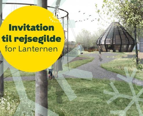 Invitation Rejsegilde Lanternen Kulbaneparken Valby