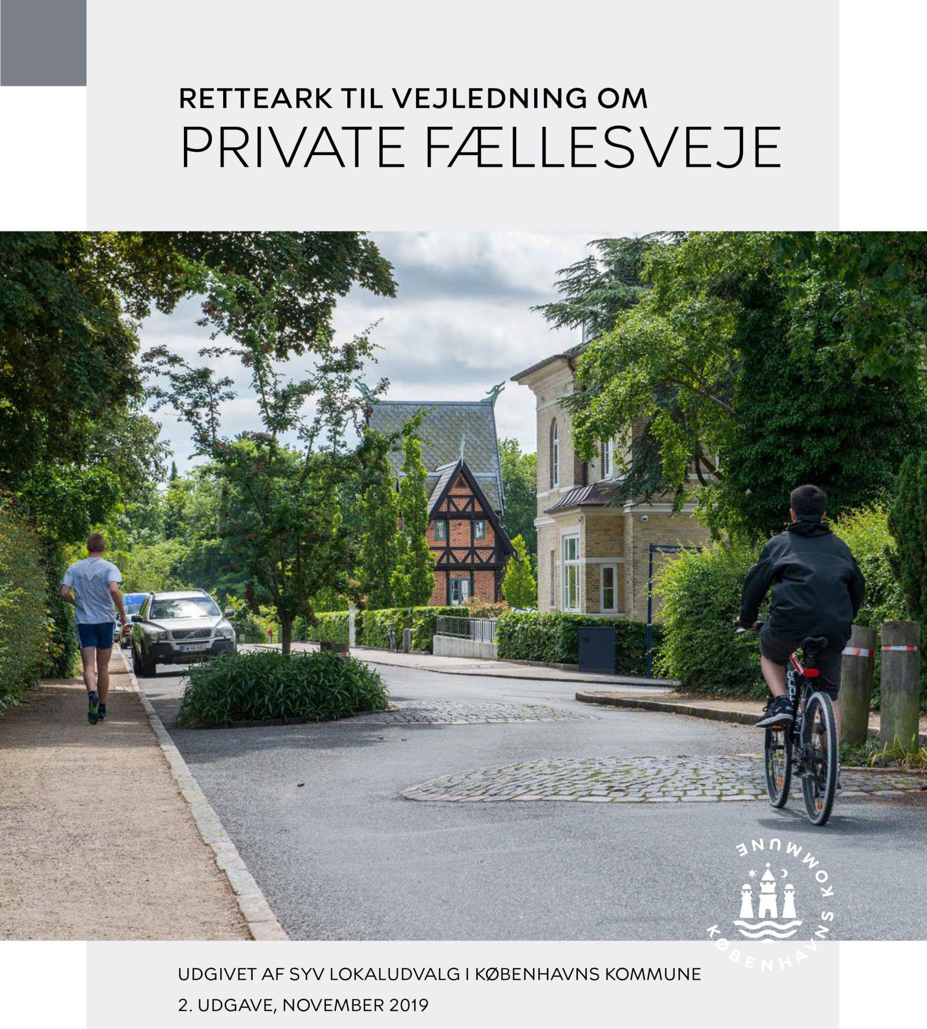 Vejledning til private fællesveje opdateret udgave 2019 Valby Lokaludvalg forside